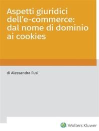 Aspetti giuridici dell'e-commerce: dal nome di dominio ai cookies - Librerie.coop