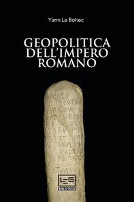 Geopolitica dell'Impero romano - Librerie.coop