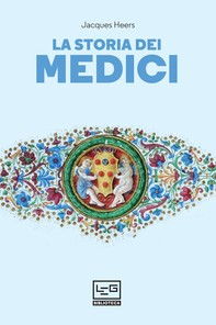 La storia dei Medici - Librerie.coop