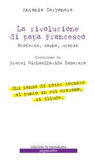 La rivoluzione di Papa Francesco - Librerie.coop