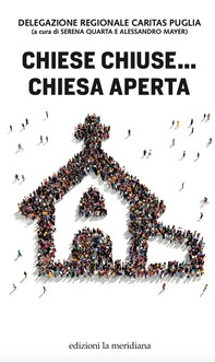 Chiese Chiuse ... Chiese Aperte - Librerie.coop
