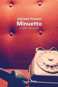 Minuetto e altri racconti - Librerie.coop