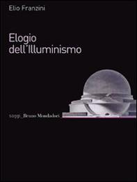 Elogio dell'Illuminismo - Librerie.coop