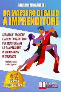 Da Maestro Di Ballo A Imprenditore - Librerie.coop