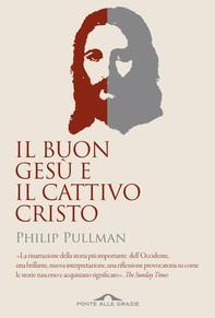 Il buon Gesù e il cattivo Cristo - Librerie.coop
