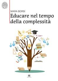 Educare nel tempo della complessità - Librerie.coop