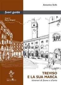 Treviso e la sua Marca - Librerie.coop