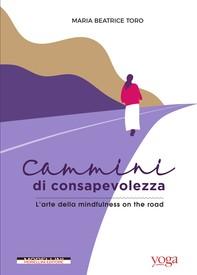 Cammini di consapevolezza - Librerie.coop