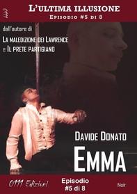 Emma - L'ultima illusione ep. #5 di 8 - Librerie.coop