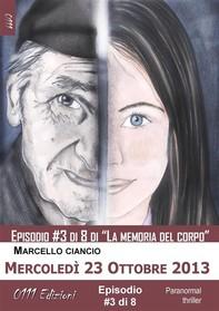 Mercoledì 23 Ottobre 2013 - serie La memoria del corpo ep. #3 - Librerie.coop
