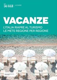 VACANZE - L'Italia riapre al turismo. Le mete regione per regione - Librerie.coop