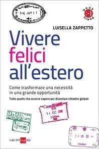 Vivere felici all'estero - Librerie.coop