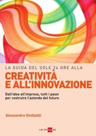 La guida del Sole 24 Ore alla creatività e all'innovazione - Librerie.coop