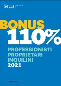 BONUS 110% - PROFESSIONISTI PROPRIETARI INQUILINI 2021 - Librerie.coop
