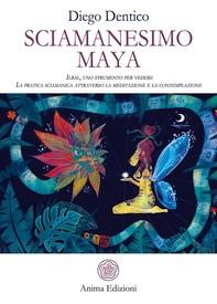 Sciamanesimo Maya - Librerie.coop