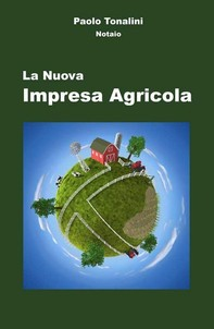 La Nuova Impresa Agricola - Librerie.coop