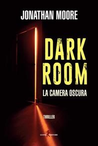 Dark Room – La camera oscura - Librerie.coop