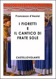 I fioretti di S.Francesco - Librerie.coop