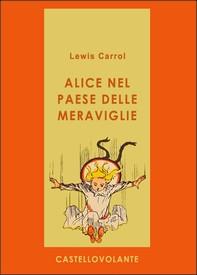 Alice nel paese delle meraviglie - Librerie.coop