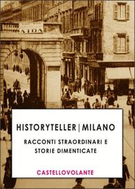 Historyteller Milano - Librerie.coop