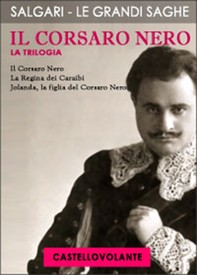 Il Corsaro Nero: La Trilogia - Librerie.coop