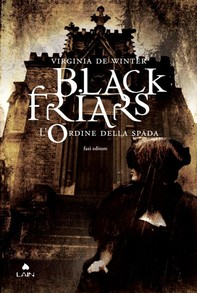 Black Friars 1. L'ordine della spada - Librerie.coop