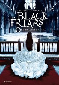 Black Friars 3. L'ordine della penna - Librerie.coop