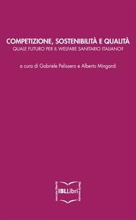 Competizione, sostenibilità e qualità: quale futuro per il welfare sanitario italiano? - Librerie.coop