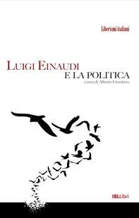Luigi Einaudi e la politica - Librerie.coop