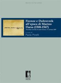 Firenze e Dubrovnik all'epoca di Marino Darsa (1508-1567) - Librerie.coop