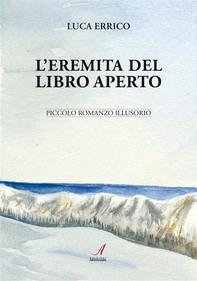L'eremita del libro aperto - Librerie.coop