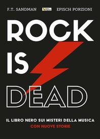Rock is dead - Librerie.coop
