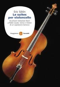 Le Suites per violoncello - Librerie.coop