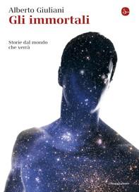 Gli immortali - Librerie.coop