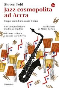 Jazz cosmopolita ad Accra - Librerie.coop