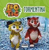 Leo e Tig. Tormentina - Librerie.coop