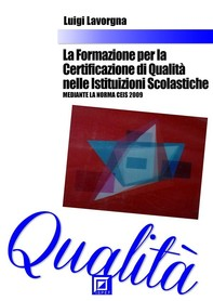 La Formazione per la Certificazione di Qualità nelle Istituzioni Scolastiche - Librerie.coop