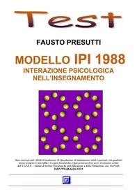 Modello IPI 1988. Interazione psicologica nell'Insegnamento - Librerie.coop