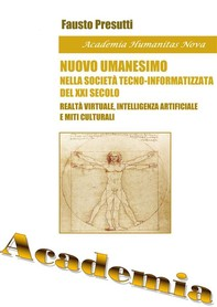 Nuovo Umanesimo nella Società tecno-Informatizzata del XXI secolo - Librerie.coop
