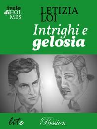 Intrighi e gelosia - Librerie.coop