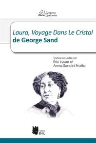Laura, Voyage Dans Le Cristal de George Sand - Librerie.coop