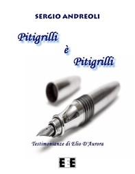 Pitigrilli è Pitigrilli - Librerie.coop