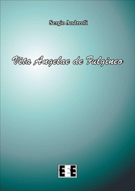 Vita Angelae de Fulgineo - Librerie.coop