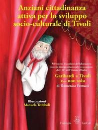 Anziani cittadinanza attiva per lo sviluppo socio-culturale di Tivoli - Librerie.coop