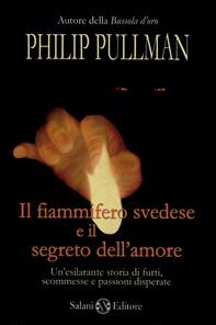 Il fiammifero svedese e il segreto dell'amore - Librerie.coop