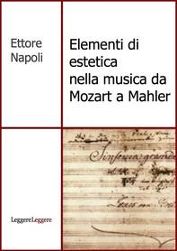 Elementi di estetica nella musica da Mozart a Mahler - Librerie.coop