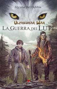 Ulfhednar War. La guerra dei lupi - Librerie.coop