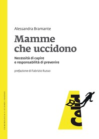 Mamme che uccidono - Librerie.coop