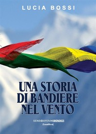 Una storia di bandiere al vento - Librerie.coop