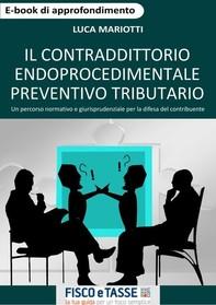 Il contraddittorio endoprocedimentale preventivo tributario - Librerie.coop